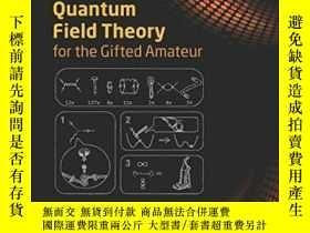 二手書博民逛書店Quantum罕見Field Theory For The Gifted AmateurY364682 Tom