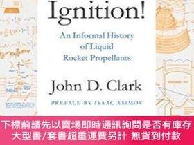 二手書博民逛書店罕見Ignition!Y464532 John Drury Clark Rutgers University