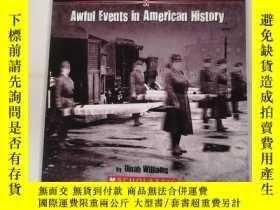 二手書博民逛書店Terrible罕見But True: Awful Events in American HistoryY30