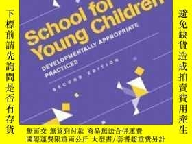 二手書博民逛書店School罕見For Young Children: Developmentally Appropriate P