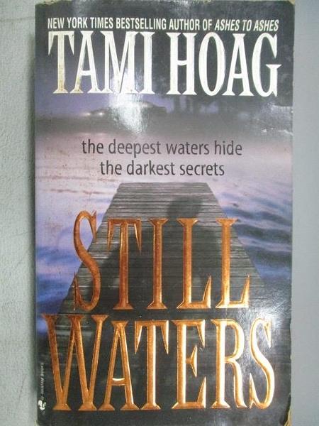 【書寶二手書T6/原文小說_CE5】Tami Hoag_Still Waters