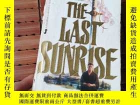 二手書博民逛書店The罕見last sunriseY206777 見圖 見圖