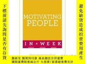 二手書博民逛書店Motivating罕見People in a Week-一周內激勵人們Y465786 Clive Steep