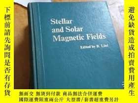 二手書博民逛書店stellar罕見and solar magnetic fisl