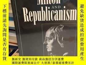 二手書博民逛書店Milton罕見and Republicanism. Ideas in ContextY191550 Davi