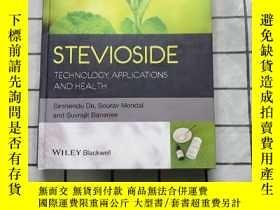 二手書博民逛書店Stevioside:罕見Technology, Applications and Health Y26822