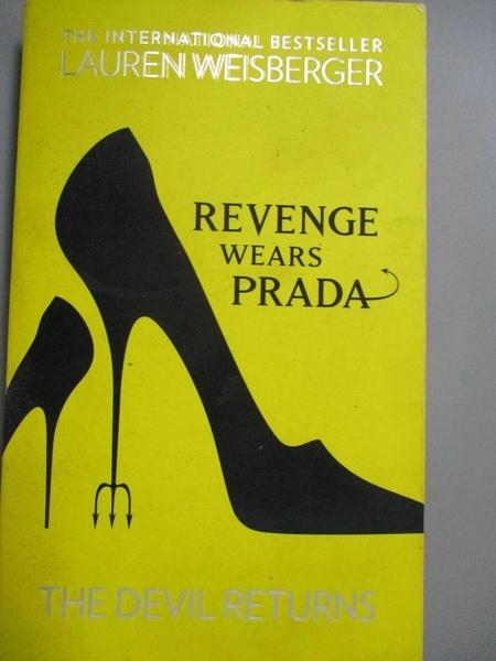 【書寶二手書T1/原文小說_GFG】Revenge Wears Prada: The Devil Returns_Lauren Weisberger