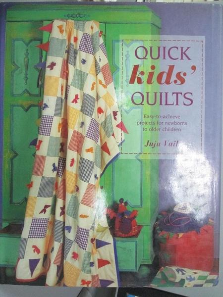 【書寶二手書T2/美工_YHB】Quick Kid s Quilts_Juju Vail