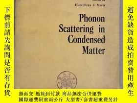 二手書博民逛書店phonon罕見scattering in condensed matter(p2265)Y173412