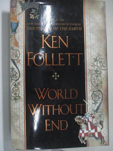 【書寶二手書T3/一般小說_FLX】World Without End_Follett, Ken