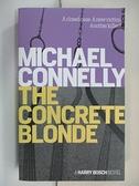 【書寶二手書T1/原文小說_CW7】The Concrete Blonde_Michael Connelly