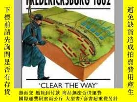 二手書博民逛書店Fredericksburg罕見1862 campaign 63 (damaged)-弗雷德裏克斯堡1862年戰役
