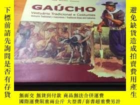 二手書博民逛書店GAUCHO罕見TRADICIONAL DRESS AND CO