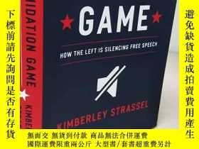 二手書博民逛書店The罕見Intimidation Game 【精裝原版, 佳】Y11617 Kimberley Strass