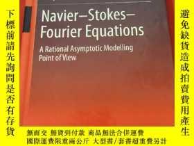 二手書博民逛書店Navier-Stokes-Fourier罕見Equations: A Rational Asymptotic M