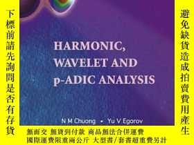 二手書博民逛書店Harmonic,罕見Wavelet And P-adic AnalysisY256260 N. M. Chu