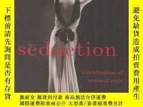 二手書博民逛書店seduction罕見a celebration of sensual styleY24040 carolin