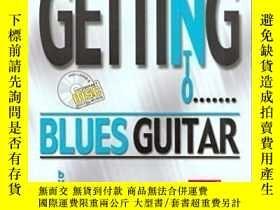 二手書博民逛書店Getting罕見Into Blues Guitar-進入藍調吉他Y436638 Steve Grieve M