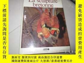 二手書博民逛書店la罕見sculpture bretonneY234193 bx