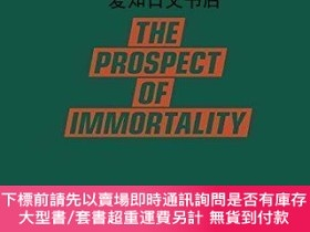 二手書博民逛書店【罕見】Prospect Of ImmortalityY175576 M. Ballard Gost Book