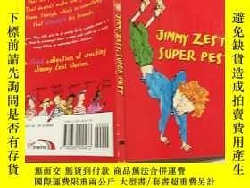 二手書博民逛書店Jimmy罕見zest is pest:吉米·澤斯特是個害蟲Y200392