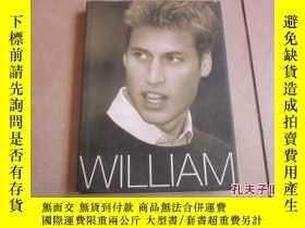 二手書博民逛書店罕見WILLIAM(威廉王子:畫冊)15270 外文出版社 出版