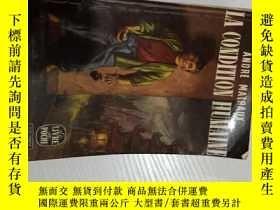 二手書博民逛書店LA罕見CONDITION HUMAINEY3142