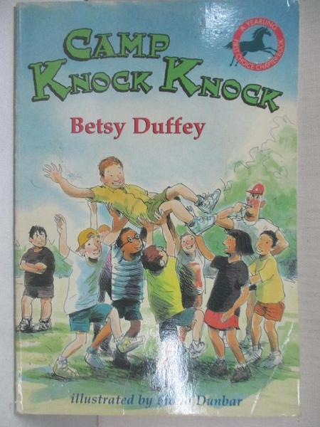 【書寶二手書T7/兒童文學_LBJ】Camp Knock Knock_Betsy Duffey, Fiona Dunbar