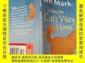 二手書博民逛書店Talking罕見the Cat s Way Home:說貓回家的路Y200392