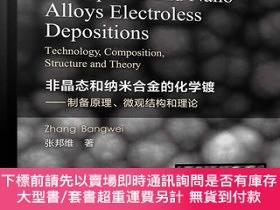 簡體書-十日到貨 R3YY【Amorphous and Nano Alloys Electroless Depositions:...