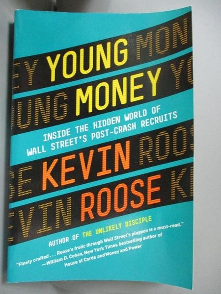 【書寶二手書T7/大學商學_WEK】Young Money:Inside the Hidden World of Wal