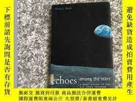 二手書博民逛書店echoes罕見among the stars(館藏 書品如圖)