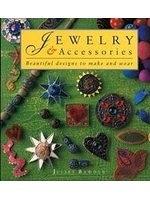 二手書博民逛書店《Jewelry & Accessories: Beautiful Designs to Make and Wear》 R2Y ISBN:0891346546