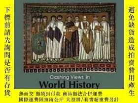 二手書博民逛書店Clashing罕見Views In World HistoryY255562 Mitchell, Josep