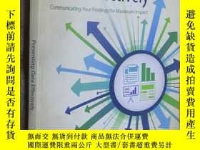 二手書博民逛書店Presenting罕見Data Effectively: Communicating Your Findings