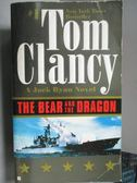 【書寶二手書T1/原文小說_LAY】The Bear and the Dragon_Tom Clancy