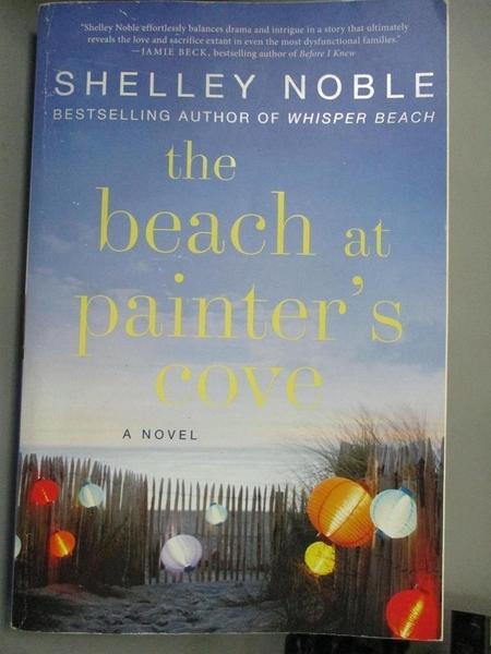 【書寶二手書T3/原文小說_KPO】The Beach at Painter's Cove_Noble, Shelley