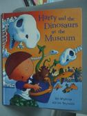 【書寶二手書T8/少年童書_WFE】Harry And The Dinosaurs At The Museum_Ian