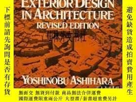 二手書博民逛書店【罕見】1981年出版 Exterior Design In ArchitectureY27248 Yoshi