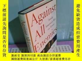 二手書博民逛書店罕見實拍;Against All Enemies: Inside