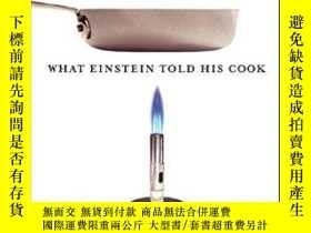 二手書博民逛書店What罕見Einstein Told His CookY255562 Robert L. Wolke W.w