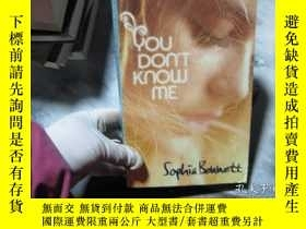 二手書博民逛書店YOU罕見DON T KNOW MEY3210