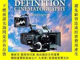 二手書博民逛書店High罕見Definition Cinematography, Third Edition-高清電影攝影,第三版