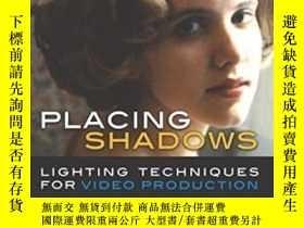 二手書博民逛書店Placing罕見Shadows, Third Edition-放置陰影,第三版Y436638 Chuck G