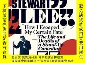 二手書博民逛書店How罕見I Escaped My Certain FateY256260 Stewart Lee Faber
