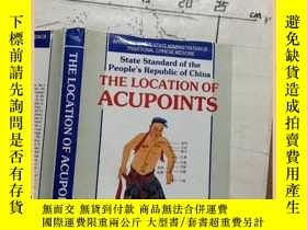 二手書博民逛書店THE罕見LOCATION OF ACUPOINTSY16354