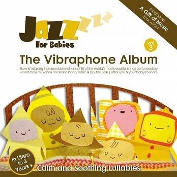 絕世寶貝 3 顫音琴(鐵琴)篇 CD Jazz for Babies - The Vibraphone Album 免運 (購潮8)