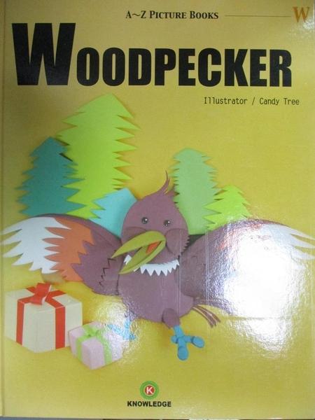【書寶二手書T1/兒童文學_YKI】Woodpecker