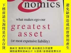 二手書博民逛書店egonomics:罕見what makes ego our greatest asset (or most ex