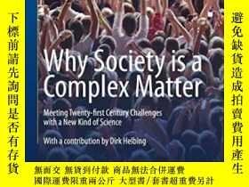 二手書博民逛書店Why罕見Society Is A Complex Matter-為什麽社會是一個復雜的問題Y436638 P